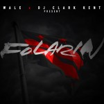 NEW MUSIC: WALE – 'FOLARIN' [MIXTAPE]