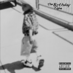 NEW MUSIC: ROCKIE FRESH – 'THE BIRTHDAY TAPE' [MIXTAPE]