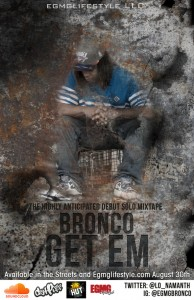 "NEW MUSIC: BRONCO- ""GET EM"" [MIXTAPE]"