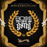 NEW MUSIC: YOUNG JEEZY, YG, & DOUGHBOYZ CASHOUT – 'BOSS YO LIFE UP GANG' [MIXTAPE]