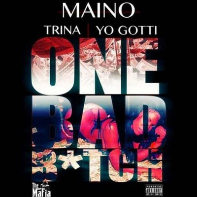 maino-one-bad-bitch