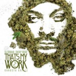 NEW MIXTAPE: SNOOP DOGG – 'THAT'S MY WORK 2'