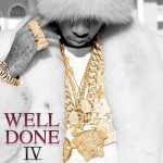 NEW MIXTAPE: TYGA – 'WELL DONE 4'