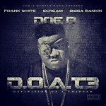 NEW MIXTAPE: DOE B – 'D.O.A.T. 3′