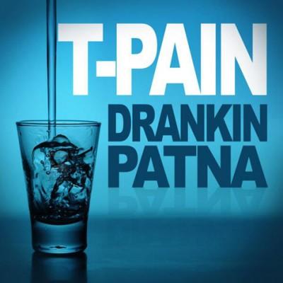 t-pain-drankin-patna