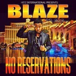 "MIXTAPE: BLAZE – "" NO RESERVATIONS"""