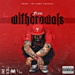 NEW MIXTAPE: FLOW – WITHDRAWALS
