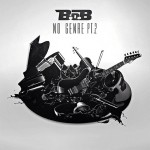 NEW MIXTAPE: B.O.B – 'NO GENRE PT. 2'