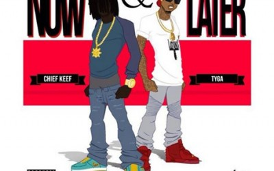 chief-keef-tyga-now-later