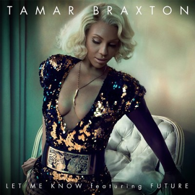 tamar-braxton-let-me-know
