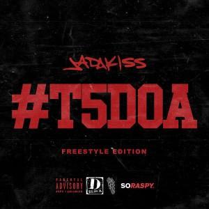 jadakiss-t5doa-freestyle
